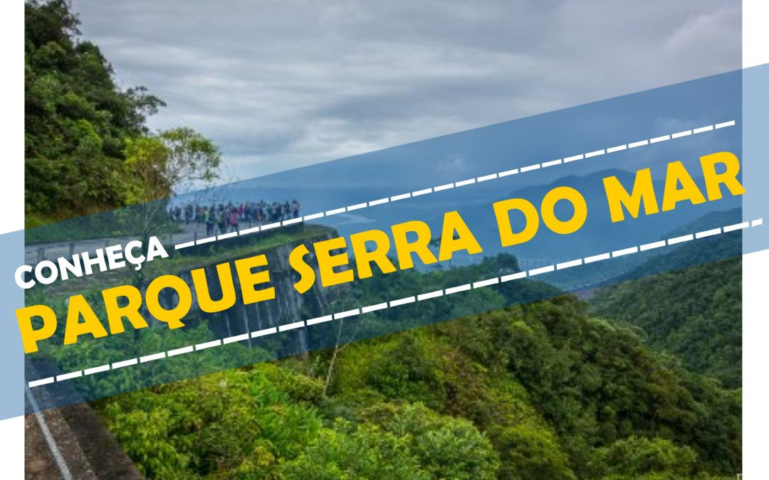 PARQUE SERRA DO MAR – INFORMATIVO TURÍSTICO